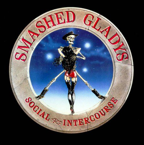 Smashed Gladys - Social Intercourse (1988)