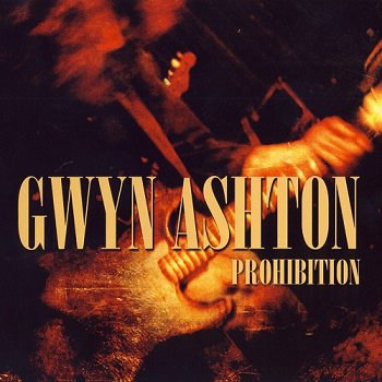 Gwyn Ashton - Prohibition (2007)