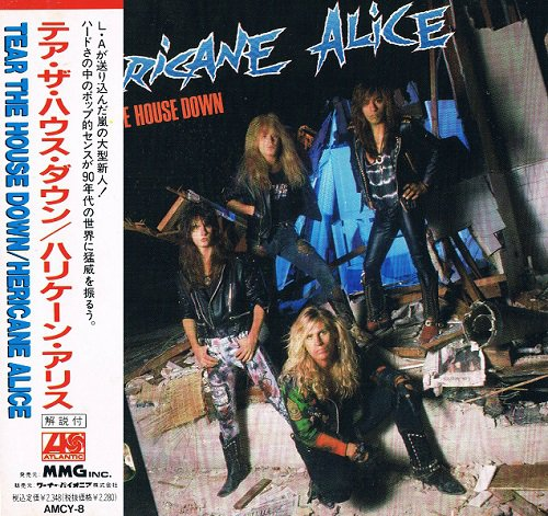 Hericane Alice - Tear The House Down [Japanese Edition, 1st Press] (1990)