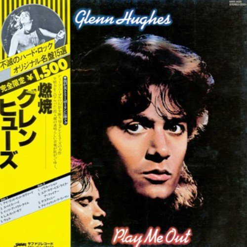 Glenn Hughes - Play Me Out (1977) [Vinyl Rip 24/192]