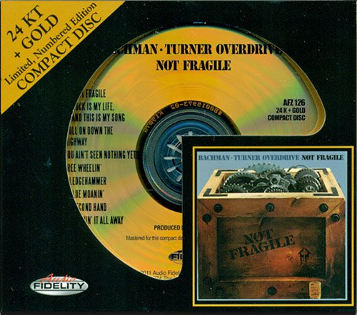 BACHMAN-TURNER OVERDRIVE «Not Fragile» (1974) (US 2011 Audio Fidelity • AFZ 126)