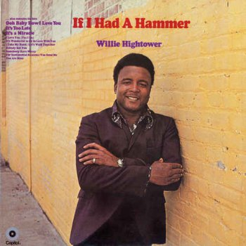 Willie Hightower - If I Had A Hammer [Expanded Edition] (1969/2016)