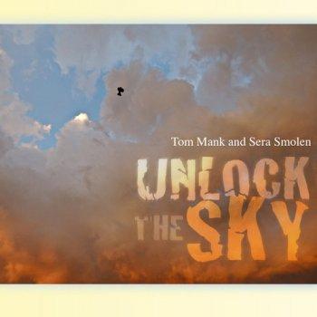 Tom Mank & Sera Smolen - Unlock The Sky (2017)
