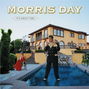 Morris Day - It's About Time (2004)