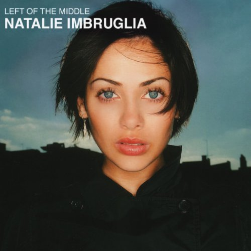 Natalie Imbruglia - Left Of The Middle (1997) [1998]