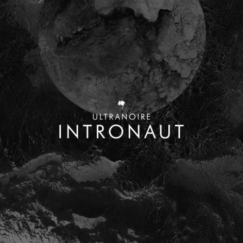 Ultranoire - Intronaut (2017)