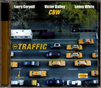 Larry Coryell, Victor Bailey, Lenny White - Traffic (2006) [SACD]