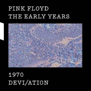 Pink Floyd - The Early Years 1970: Devi/ation (2017) [Hi-Res]