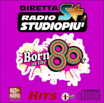 VA - Radio Studio Piu' - Born in the 80's [5CD Box Set] (2016) [Hi-Res]