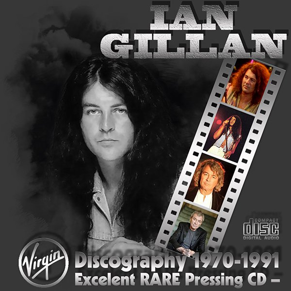 IAN GILLAN «Discography» (15 x CD • Virgin Records Ltd. • 1970-1991)