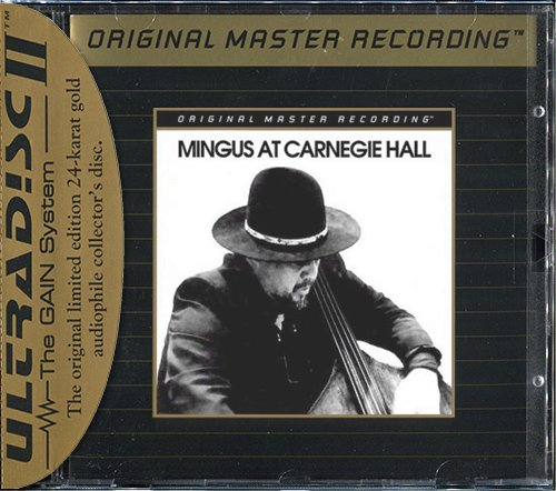 CHARLES MINGUS «Mingus at Carnegie Hall» (1974) (US 1994 Mobile Fidelity Sound Lab • UDCD 599)