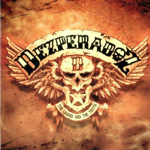 Dezperadoz - The Legend And The Truth (2006)