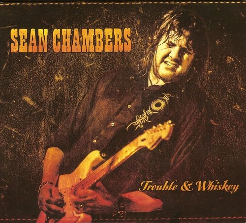 Sean Chambers - Trouble & Whiskey (2017)