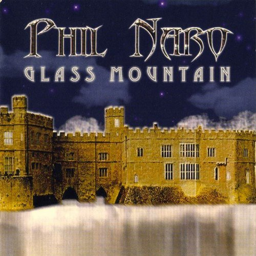 Phil Naro - Glass Mountain (2002)