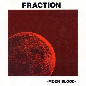 Fraction - Moon Blood [Reissue 1999] (1971)