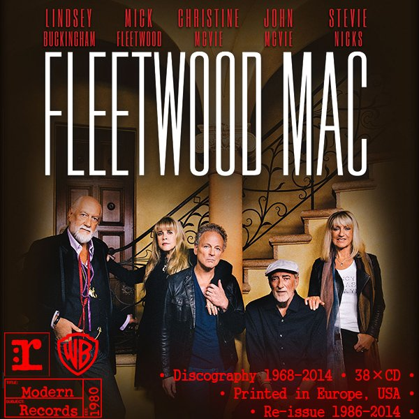 FLEETWOOD MAC «Discography» (38 x CD • Albums + Solo • 1968-2014)