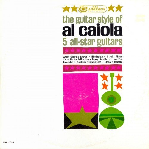 Al Caiola - The Guitar Style Of Al Caiola (1962)