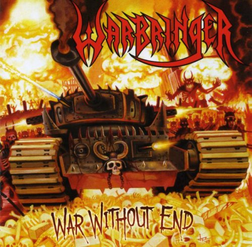 Warbringer - War Without End (2008)