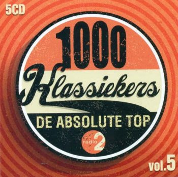 VA - 1000 Klassiekers - De Absolute Top Vol. 5 [5CD Box Set] (2013)