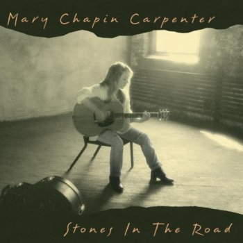 Mary Chapin Carpenter - Stones In The Road [2CD Special Edition] (1994)