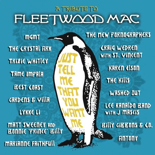 VA [Various Artists] - Just Tell Me That You Want Me: A Tribute To Fleetwood Mac (2012)