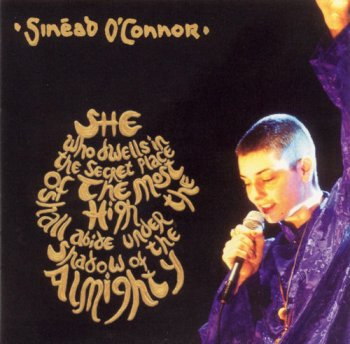 Sinead O'Connor - She Who Dwells In The Secret Place Of The Most High Shall Abide Under The Shadow Of The Almighty [2CD] (2003)