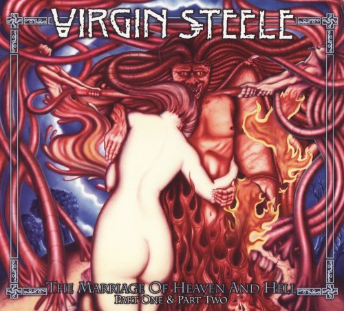 Virgin Steele - The Marriage Of Heaven and Hell (1994; 1995) [2014]