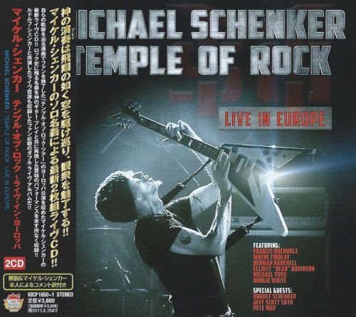 Michael Schenker - Temple Of Rock: Live In Europe (2CD) [Japanese Edition] (2013)