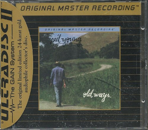 NEIL YOUNG «Old Ways» (1985) (US 1996 Mobile Fidelity Sound Lab • UDCD 663)