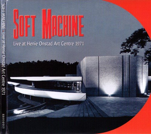Soft Machine - Live At Henie Onstad Art Centre (1971)  [2CD Reissue 2009]