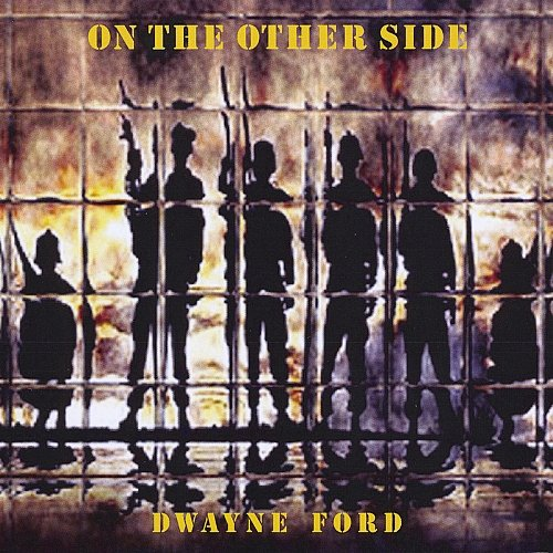 Dwayne Ford - On The Other Side (2009) [Web Release]