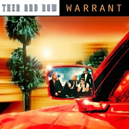 Warrant - Then And Now (2004)