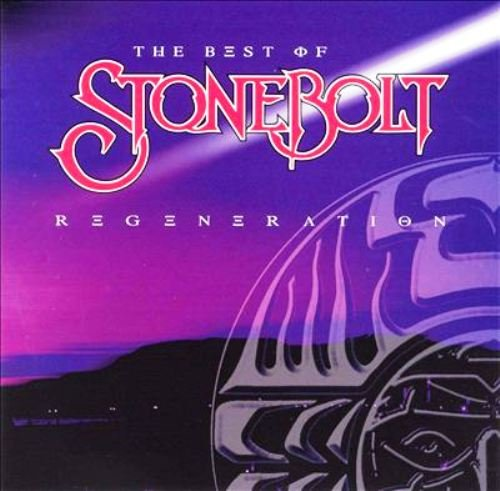 Stonebolt - Regeneration: The Best Of (1999)