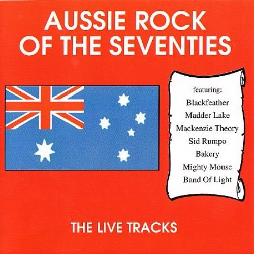 Various Artists - Aussie Rock Of The Seventies: The Live Tracks (1994)