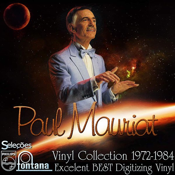 PAUL MAURIAT ?Vinyl collection 1972-1984? (36 x LP ? BEST Digitizing ? 1972-1984)
