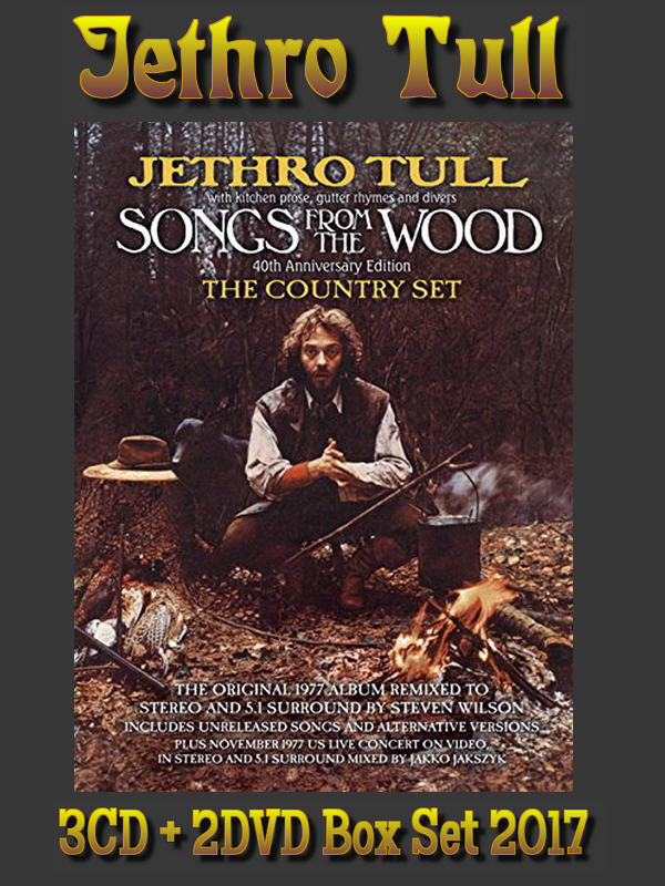 Jethro Tull: 1977 Songs From The Wood (The Country Set) - 3CD + 2DVD Box Set Chrysalis Records 2017