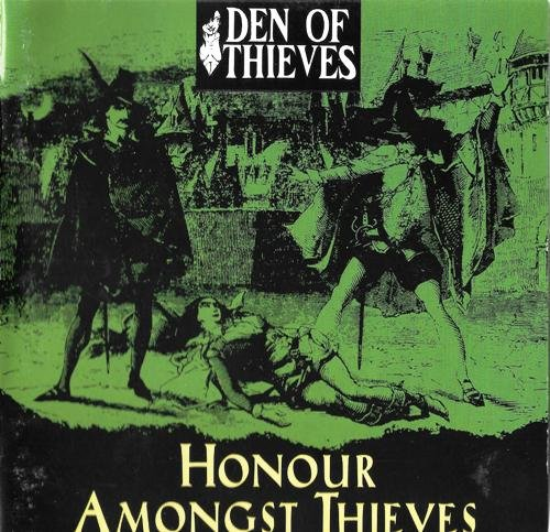 Den Of Thieves - Honour Amongst Thieves (1997)