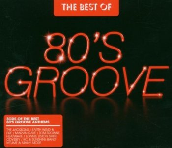VA - The Best Of 80s Groove [3CD Box Set] (2006)