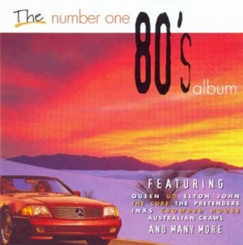 VA - The Number One 80's Album [2CD] (1997)