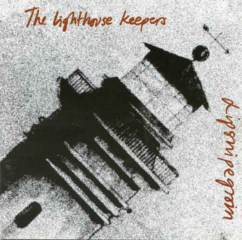 The Lighthouse Keepers - Lipsnipegroin [2CD] (1992)