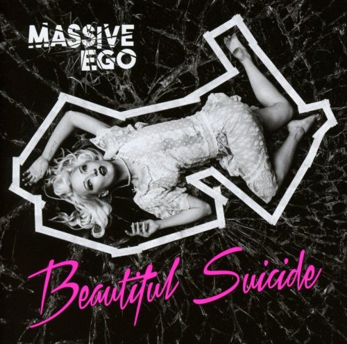Massive Ego - Beautiful Suicide [2CD] (2017)
