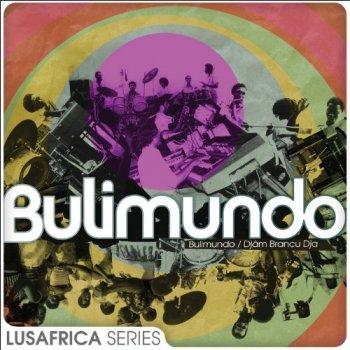 Bulimundo - The Lusafrica Series: Bulimundo & Djam Brancu Dja (2013)