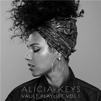 Alicia Keys - Vault Playlist Vol. 1 [EP] (2017)