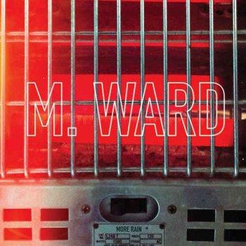 M. Ward - More Rain (2016)