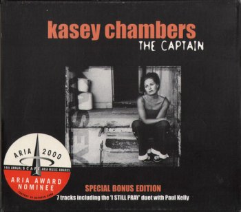 Kasey Chambers - The Captain [2CD Special Bonus Edition] (2000)