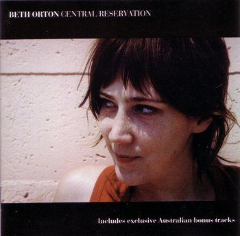 Beth Orton - Central Reservation [Australian Edition] (1999)