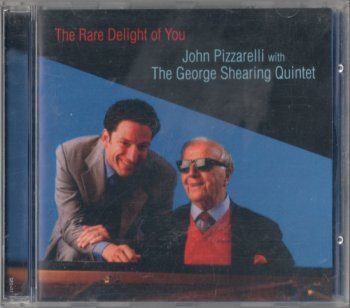 John Pizzarelli with The George Shearing Quintet - The Rare Delight of You (2002)