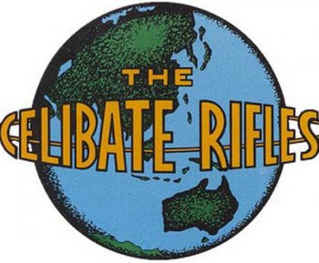 The Celibate Rifles - Collection (1983-1994)
