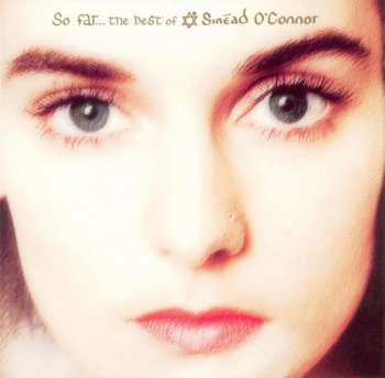 Sinead O'Connor - So Far: The Best of Sinead O'Connor (1997)