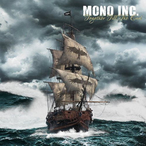 Mono Inc. - Together Till The End [2CD] (2017)